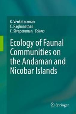 Venkataraman, K. - Ecology of Faunal Communities on the Andaman and Nicobar Islands, ebook