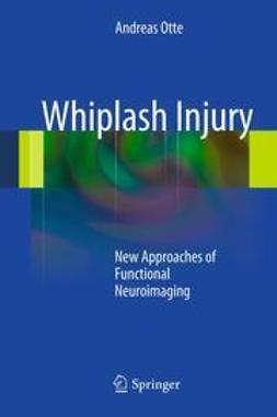 Otte, Andreas - Whiplash Injury, ebook