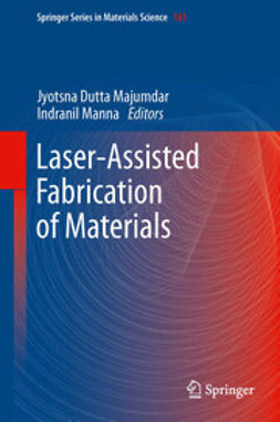 Majumdar, Jyotsna Dutta - Laser-Assisted Fabrication of Materials, ebook