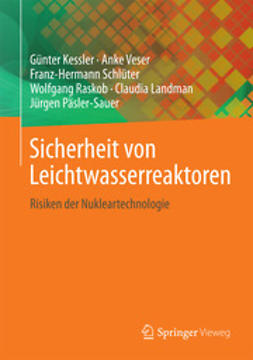 Kessler, Günter - Sicherheit von Leichtwasserreaktoren, ebook