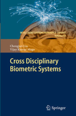 Liu, Chengjun - Cross Disciplinary Biometric Systems, e-kirja