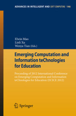 Mao, Elwin - Emerging Computation and Information teChnologies for Education, ebook