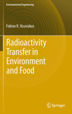 Vosniakos, Fokion K. - Radioactivity Transfer in Environment and Food, ebook