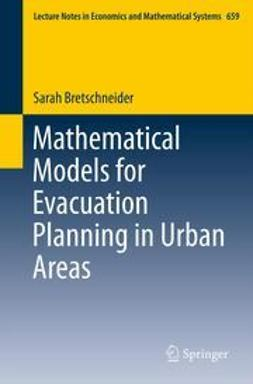 Bretschneider, Sarah - Mathematical Models for Evacuation Planning in Urban Areas, ebook