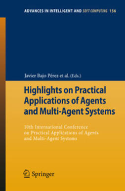 Pérez, Javier Bajo - Highlights on Practical Applications of Agents and Multi-Agent Systems, ebook