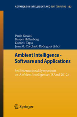 Novais, Paulo - Ambient Intelligence - Software and Applications, ebook