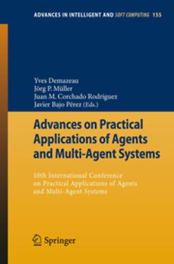 Demazeau, Yves - Advances on Practical Applications of Agents and Multi-Agent Systems, ebook