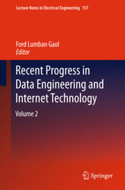 Gaol, Ford Lumban - Recent Progress in Data Engineering and Internet Technology, ebook