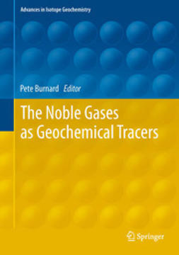 Burnard, Pete - The Noble Gases as Geochemical Tracers, ebook