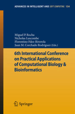 Rocha, Miguel P. - 6th International Conference on Practical Applications of Computational Biology & Bioinformatics, e-kirja