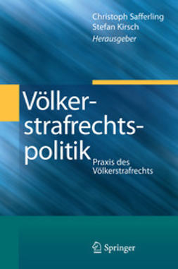 Safferling, Christoph - Völkerstrafrechtspolitik, ebook