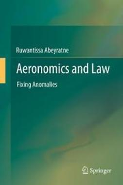 Abeyratne, Ruwantissa - Aeronomics and Law, ebook