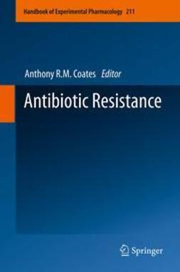Coates, Anthony R.M. - Antibiotic Resistance, ebook
