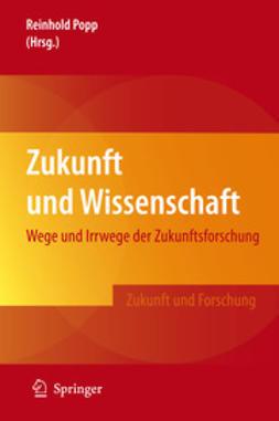 Popp, Reinhold - Zukunft und Wissenschaft, ebook