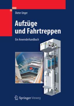 Unger, Dieter - Aufzüge und Fahrtreppen, ebook