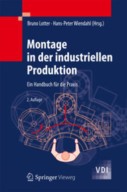Lotter, Bruno - Montage in der industriellen Produktion, ebook