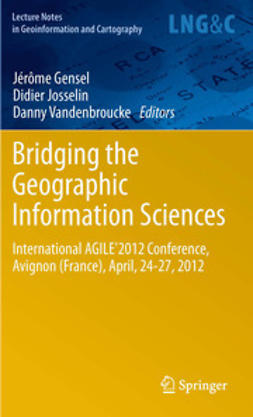 Gensel, Jérôme - Bridging the Geographic Information Sciences, ebook