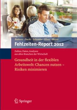 Badura, Bernhard - Fehlzeiten-Report 2012, ebook