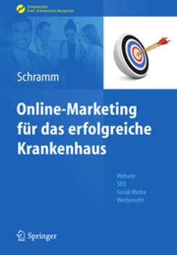 Schramm, Alexandra - Online-Marketing für das erfolgreiche Krankenhaus, ebook