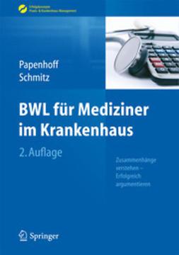 Papenhoff, Mike - BWL für Mediziner im Krankenhaus, ebook