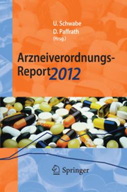 Schwabe, Ulrich - Arzneiverordnungs-Report 2012, ebook