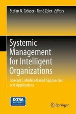 Grösser, Stefan N. - Systemic Management for Intelligent Organizations, ebook