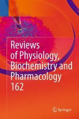 Nilius, Bernd - Reviews of Physiology, Biochemistry and Pharmacology, e-bok