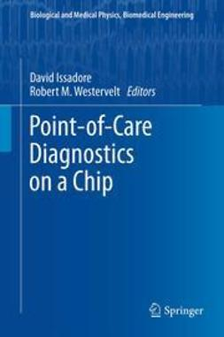 Issadore, David - Point-of-Care Diagnostics on a Chip, ebook