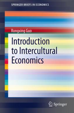 Guo, Rongxing - Introduction to Intercultural Economics, e-kirja