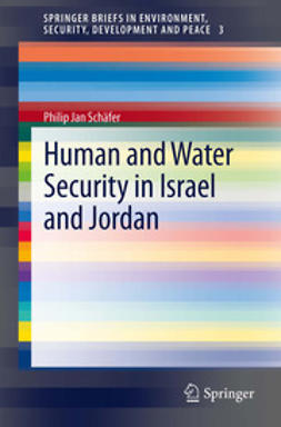 Schäfer, Philip Jan - Human and Water Security in Israel and Jordan, ebook