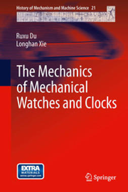 Du, Ruxu - The Mechanics of Mechanical Watches and Clocks, ebook