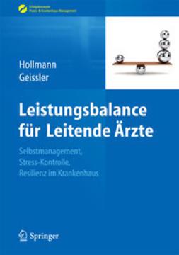 Hollmann, Jens - Leistungsbalance für Leitende Ärzte, ebook