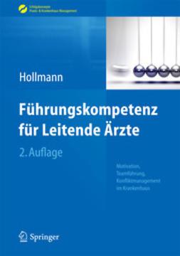 Hollmann, Jens - Führungskompetenz für Leitende Ärzte, ebook