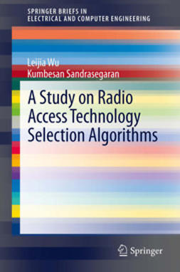 Wu, Leijia - A Study on Radio Access Technology Selection Algorithms, ebook