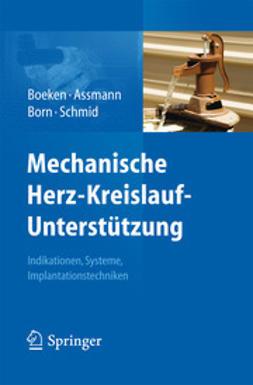Boeken, Udo - Mechanische Herz-Kreislauf-Unterstützung, ebook