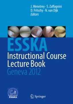 Menetrey, Jacques - ESSKA Instructional Course Lecture Book, ebook