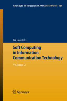 Luo, Jia - Soft Computing in Information Communication Technology, e-bok