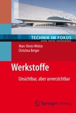 Weitze, Marc-Denis - Werkstoffe, ebook