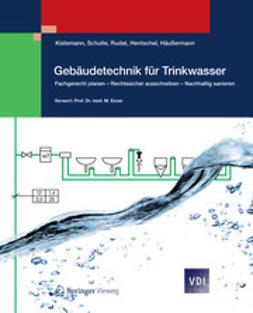 Kistemann, Thomas - Gebäudetechnik für Trinkwasser, ebook