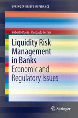 Ruozi, Roberto - Liquidity Risk Management in Banks, e-bok