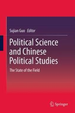 Guo, Sujian - Political Science and Chinese Political Studies, ebook
