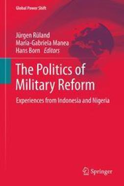 Rüland, Jürgen - The Politics of Military Reform, ebook