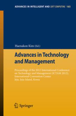 Kim, Haenakon - Advances in Technology and Management, e-bok