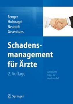 Fenger, Hermann - Schadensmanagement für Ärzte, ebook