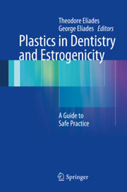 Eliades, Theodore - Plastics in Dentistry and Estrogenicity, ebook