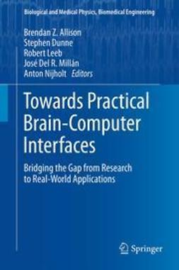 Allison, Brendan Z. - Towards Practical Brain-Computer Interfaces, ebook