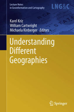 Kriz, Karel - Understanding Different Geographies, e-kirja