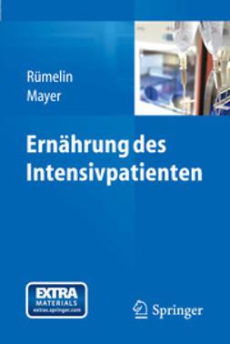 Rümelin, Andreas - Ernährung des Intensivpatienten, ebook