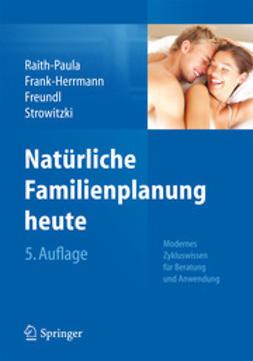 Raith-Paula, Elisabeth - Natürliche Familienplanung heute, ebook