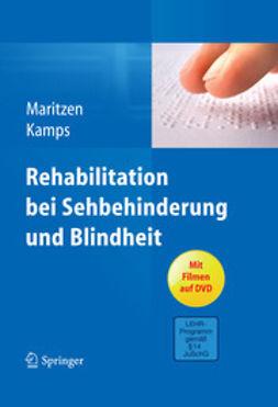 Maritzen, Astrid - Rehabilitation bei Sehbehinderung und Blindheit, ebook
